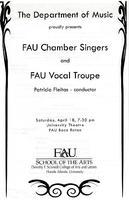 Program - FAU Chamber Singers and FAU Vocal Troupe - April 2009