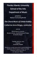 Master's Conducting Recital by Catherine Anne Briggs (Conductor): The Choral Music of Zoltan Kodaly - Spring 2010