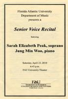 Program: Senior Voice Recital by Sarah Elizabeth Peak (Soprano) - April 2010