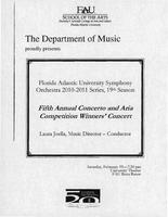 FAU Symphony Orchestra: 5th Annual Concerto and Aria Competition Winner's Concert - Spring 2011