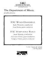 Program: FAU Wind Ensemble and FAU Symphony Band - Spring 2011