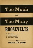 Too Much and Too Many Roosevelts