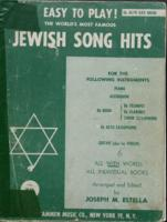 Easy to Play! The Worlds Most Famous Jewish Song Hits: E-flat Alto Sax Book