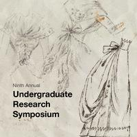 Ninth Annual Undergraduate Research Symposium