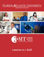Florida Atlantic Univeristy 2018 Three Minute Thesis (3MT®) Championship Program