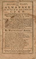 An astronomical diary, or, Almanack for the year of our Lord Christ 1768 : being bissextile or leap-year. Calculated for the meridian of Boston, New-England, lat. 42° 25' north.