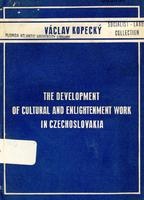 The development of cultural and enlightenment work in Czechoslovakia