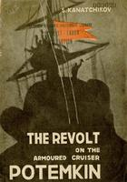 "The revolt on the armoured cruiser ""Potemkin"""