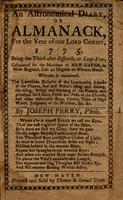 An astronomical diary, or, Almanack for the year of our Lord Christ 1775 : being the third after bissextile or leap-year. Calculated for the meridian of New-Haven, in New-England, lat. 41 degrees 20 minutes north.