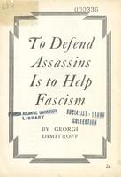 To defend assassins is to help fascism