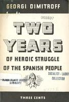 Two years of heroic struggle of the Spanish people