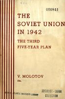The Soviet Union in 1942. The third five-year plan for the national-economic development of the U.S.S.R.