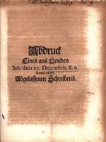 "Abdruck eines aus Londen sub dato 22. Decembris, st. n. anno 1688 Abgelassenen Schreibens [""Copy of a letter from London on December 22, 1688.""]"
