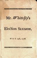 The importance of religion in the civil ruler, considered : a sermon, preached before the General Assembly of the State of Connecticut, at Hartford, on the day of the anniversary election, May 14th, 1778