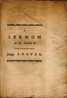 The character and blessedness of a diligent and faithful servant: : a sermon delivered at Brookfield, October 19, 1779, at the funeral of the Honorable Jedediah Foster, Esquire, one of the justices of the Superior Court in the state of Massachusetts; who
