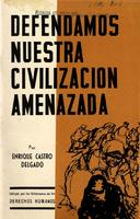 Defendamos nuestra civilizacion amenazada