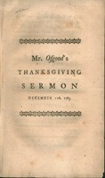 Reflections on the goodness of God in supporting the people of the United States through the late war, and giving them so advantageous and honourable a peace. : a sermon preached on the day of annual and national thanksgiving December 11, 1783.