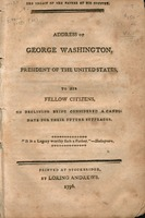 The legacy of the father of his country : address of George Washington, president of the United States, to his fellow citizens, on declining being considered a candidate for their future suffrages.