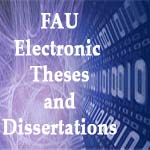 FAU Electronic Theses and Dissertations
