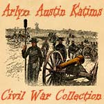 Arlyn Austin Katims Civil War Collection
