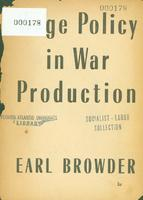 Wage policy in war production.