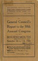 The General Council's Report to the 58th Annual Congress.