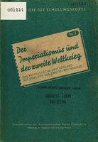 Der Imperialismus und der zweite Weltkrieg.