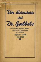 Un discurso del Dr. Goebbels, ministro de propaganda de Alemania.