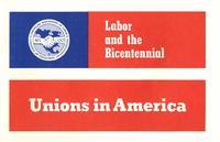 Unions in America.