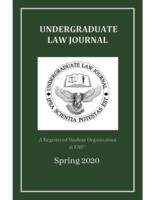 Florida Atlantic University Undergraduate Law Journal 2020.