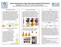 Recent Developments in Vapor Phase Phase-Vanishing PTFE Reactions