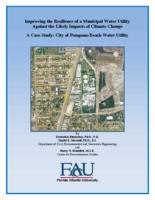 Improving the Resilience of a Municipal Water Utility Against the Likely Impacts of Climate Change - A Case Study: City of Pompano Beach Water Utility
