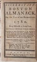 Bickerstaff's Boston almanack, for the year of our redemption, 1780 ... : Calculated for the meridian of Boston, in New-England, latitude 42 deg. 25 north.