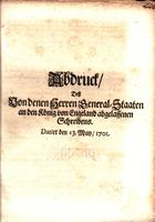 "Abdruck, dess Londenen Herren General-Staaten an den König von Engeland abgelassenen Schreibens [""Translation of the London States General Letter to His Majesty, the 13th of May, 1701.""]"
