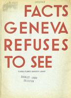 Facts Geneva refuses to see