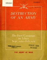 Destruction of an army : first campaign in Libya, Sept. 1940 - Feb. 1941