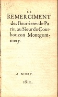 Le remerciment des beurrieres de Paris, au Sieur de Courbouzon Montgommery.