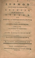 A sermon preached before the honorable the Council, and the honorable the Senate, and House of representatives, of the state of New-Hampshire, June 3, 1784.
