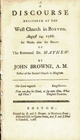 A discourse delivered at the West Church in Boston, August 24. 1766. :