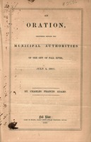 An oration, delivered before the municipal authorities of the city of Fall River, July 4, 1860