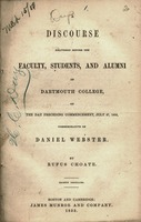 A discourse delivered before the Faculty, students, and alumni of Dartmouth College, on the day preceding commencement, July 27, 1853, commemorative of Daniel Webster.