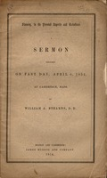 Slavery, in its present aspects and relations. A sermon preached on Fast Day, April 6, 1854, at Cambridge, Mass.