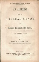 Slaveholding not sinful. : An argument before the General Synod of the Reformed Protestant Dutch Church, October, 1855.