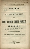 Remarks of Mr. Babcock, of Erie, on the Roman Catholic Church property bill: : in the Senate, June 24, 1853, upon the motion to strike out the enacting clause of the bill. (1)