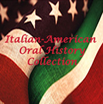 Italian-American Oral History Collection