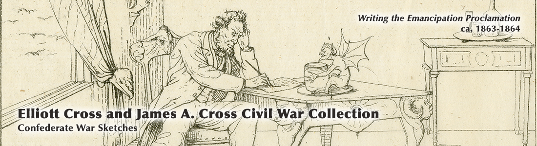 Elliott Cross and James A. Cross Civil War Collection:  Confederate War Sketches
